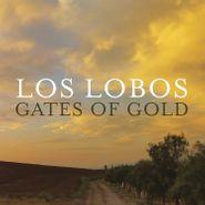 Los Lobos, Gates Of Gold (LP)