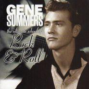 Gene Summers & His Rebels, The Ultimate School Of Rock & Roll (CD)