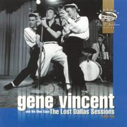 Gene Vincent, The Lost Dallas Sessions: 1957-1958 (CD)
