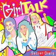 Girl Talk, Secret Diary (CD)
