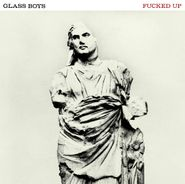 Fucked Up, Glass Boys [Limited Edition] (LP)