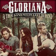 Gloriana, A Thousand Miles Left Behind (CD)