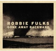 Robbie Fulks, Gone Away Backward (CD)