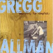 Gregg Allman, Searching For Simplicity (CD)