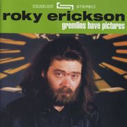 Roky Erickson, Gremlins Have Pictures (CD)