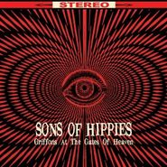 Sons Of Hippies, Griffons At The Gates Of Heaven (CD)