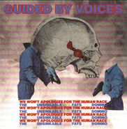 """Guided By Voices, We Won't Apologize For The Human Race / The Unsinkable Fats Domino (7"""")"""