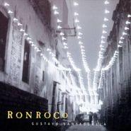 Gustavo Santaolalla, Ronroco (CD)