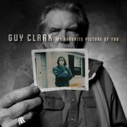 Guy Clark, My Favorite Picture Of You (CD)