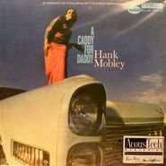 Hank Mobley, A Caddy For Daddy [45rpm, Remastered, Ltd Edition] (LP)
