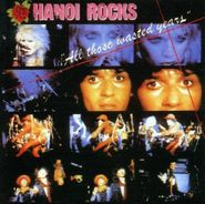 Hanoi Rocks, All Those Wasted Years [Import] (CD)
