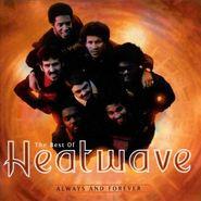 Heatwave, Always & Forever: The Best Of Heatwave (CD)