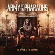 Army Of The Pharaohs, Heavy Lies The Crown (CD)