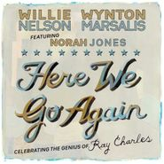Willie Nelson, Here We Go Again: Celebrating The Genius Of Ray Charles (CD)