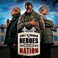 Zion I, Heroes in the Healing of the Nation (CD)
