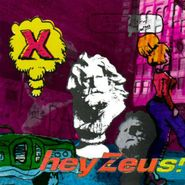 X, Hey Zeus! (CD)