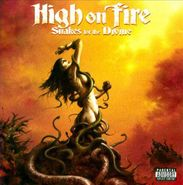 High On Fire, Snakes for the Divine (CD)