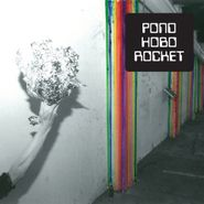 Pond, Hobo Rocket (CD)