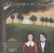 Holly Golightly, Medicine County (CD)