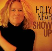 Holly Near, Show Up (CD)