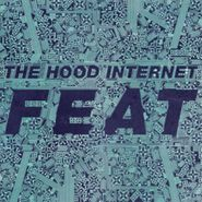 The Hood Internet, Feat (LP)