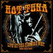 Hot Tuna, Live At The Fillmore West, 3rd July 1971 (CD)