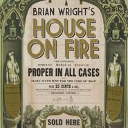 Brian Wright, House On Fire (CD)