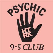 HTRK, Psychic 9-5 Club (CD)
