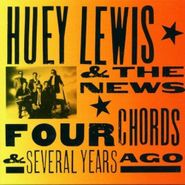 Huey Lewis & The News, Four Chords & Several Years Ago (CD)