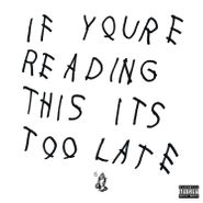 drake if you're reading this it's too late cd