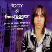 Iggy & The Stooges, Search & Destroy - The Detroit Studio Outtakes (CD)