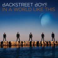 Backstreet Boys, In A World Like This (CD)