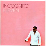Incognito, Eleven (CD)