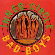 Inner Circle, Bad Boys (CD)