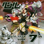 Ash, Intergalactic Sonic 7's [Import] (CD)