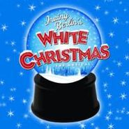 Irving Berlin, Irving Berlin's White Christmas: The Musical [OST] (CD)