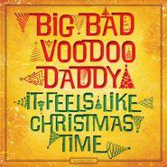 Big Bad Voodoo Daddy, It Feels Like Christmas Time (CD)