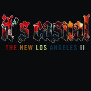 It's Casual, The New Los Angeles II (CD)
