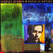Jackson Browne, World In Motion (CD)