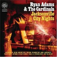 Ryan Adams & The Cardinals, Jacksonville City Nights (CD)