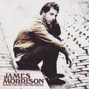 James Morrison, Songs For You, Truths For Me (CD)
