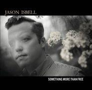 Jason Isbell, Something More Than Free (CD)
