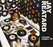 Jay Reatard, Matador Singles '08 (CD)