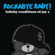 Rockabye Baby!, Rockabye Baby! - Lullaby Renditions Of Jay Z [Black Friday] (LP)