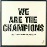 JEFF the Brotherhood, We Are The Champions (LP)