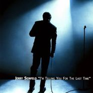 Jerry Seinfeld, I'm Telling You For The Last Time (CD)