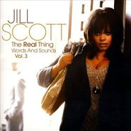 Jill Scott, The Real Thing: Words and Sounds, Vol. 3 (CD)
