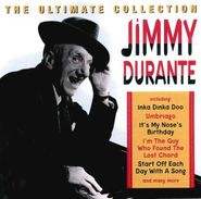 Jimmy Durante, The Ultimate Collection (CD)