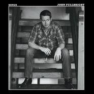 John Fullbright, Songs (LP)