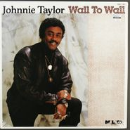 Johnnie Taylor, Wall To Wall (LP)